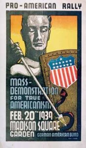 A poster for the German American Bund, an American pro-Nazi group